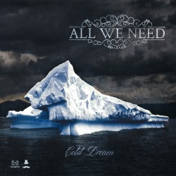 All We Need - Cold Dream - CD ep