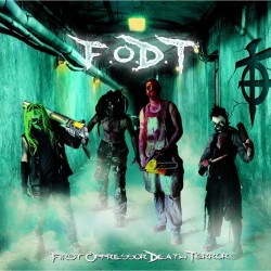 F.o.D.T - First Opressor Death Terror - CD album