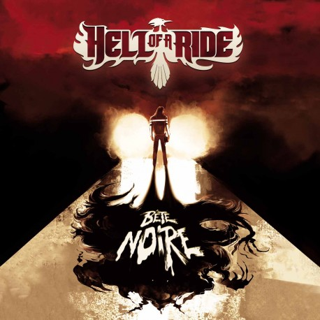 Hell of a Ride - Bête Noire - Album CD