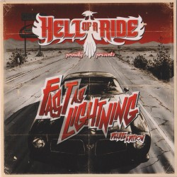 Hell of a Ride - Fast as Lightning