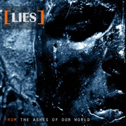 Lies - From The Ashes of Our World