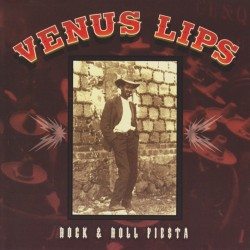 Venus Lips - Rock & Roll Fiesta - CD album