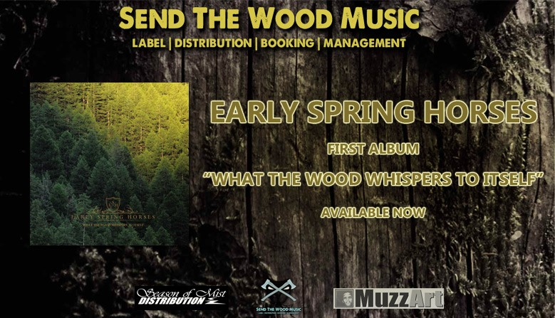 Early Spring Horses : New album ''What the wood whispers to itself'